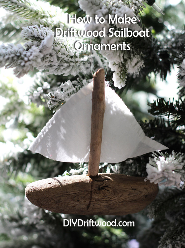 how to make Christmas Driftwood Sailboat ornaments by DIYDriftwood.com