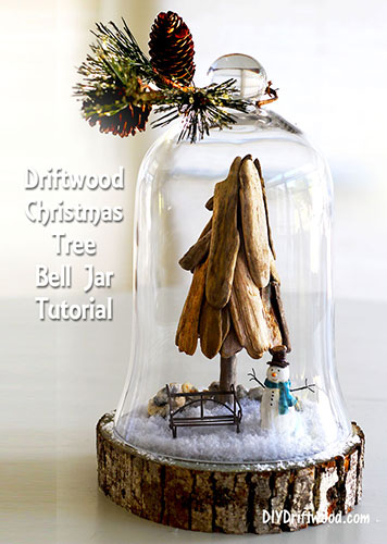 How to make a Holiday Driftwood Cloche