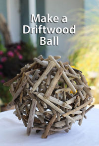 Make a Driftwood Ball